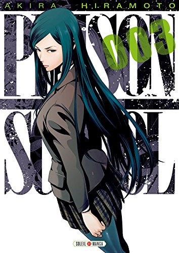 Prison school Vol.3 par HIRAMOTO Akira
