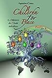 Children for Peace - Bambini per la Pace: in... il Mistero dei 7 frutti dell'albero