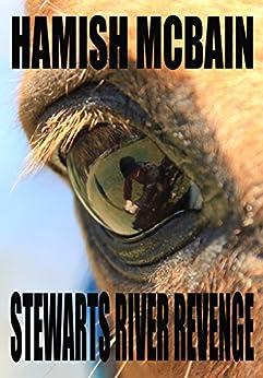 Stewarts River Revenge (English Edition) di [McBain, Hamish]