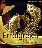 Erfolgreich mit den 5 Elementen (Amazon.de)
