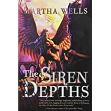 By Wells, Martha [ The Siren Depths (Books of the Raksura) ] [ THE SIREN DEPTHS (BOOKS OF THE RAKSURA) ] Dec - 2012 { Paperback }