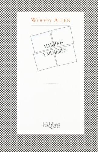 Maridos y Mujeres por Woody Allen