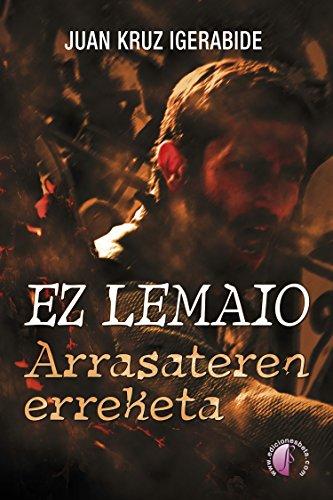 Ez lemaio: Arrasateren erreketa (Nobela) (Basque Edition) eBook ...