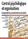 Contrat psychologique et organisations - Comprendre les accords écrits et non écrits de Denise M Rousseau (7 mai 2014) Broché
