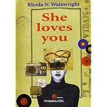 She Loves You (Narrativa)