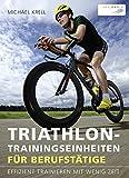 Produkt-Bild: Triathlon-Trainingseinheiten für Berufstätige