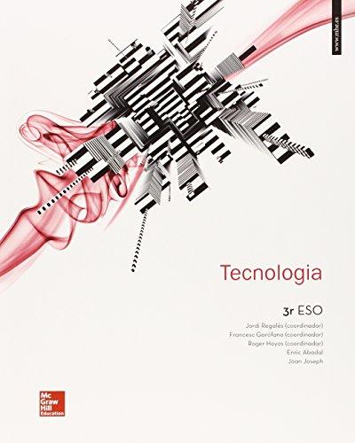 LA - TECNOLOGIA 3 ESO por Jordi Regalés