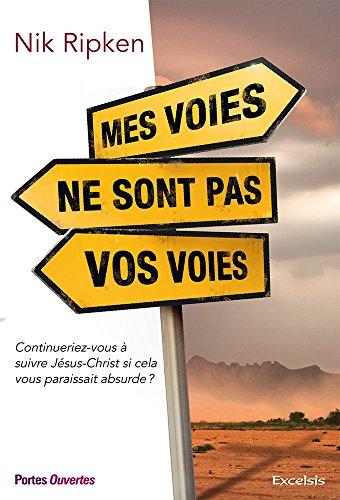 Mes Voies Ne Sont Pas Vos Voies [Pdf/ePub] eBook