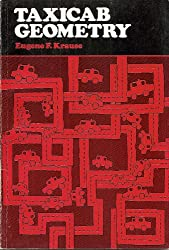 Taxicab Geometry: Adventure in Non-Euclidean Geometry (Addison-Wesley innovative series)