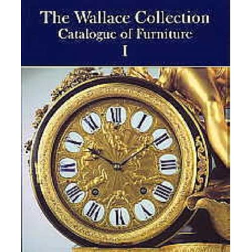 The Wallace Collection: Catalogue of Furniture (set de 3 tomes)