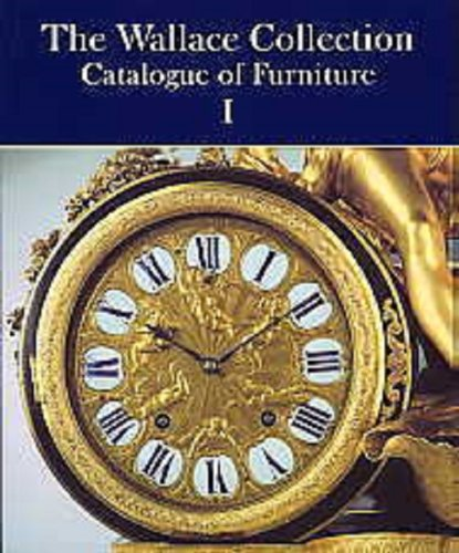 The Wallace Collection: Catalogue of Furniture (set de 3 tomes) par  Wallace Collection