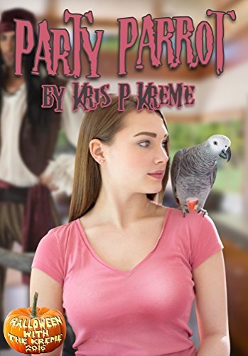 (Party Parrot (Halloween with the Kreme 2016 Book 5) (English Edition))
