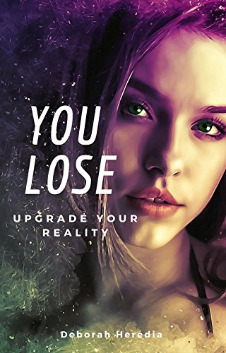 You Lose: Upgrade your Reality