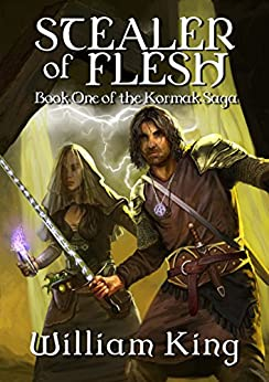 Stealer of Flesh (Kormak Book One) (The Kormak Saga 1) by [King, William]