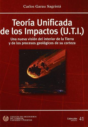 Teoria unificada de los impactos u.t.I. (Seinor) por Carlos Garau Sagrista