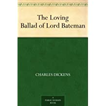 The Loving Ballad of Lord Bateman (English Edition)