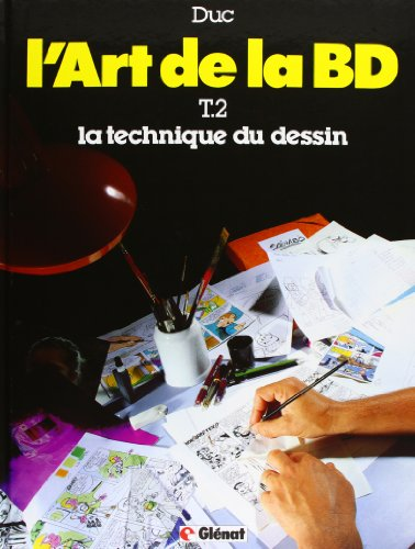 L'art de la BD, tome 2 : La technique du dessin