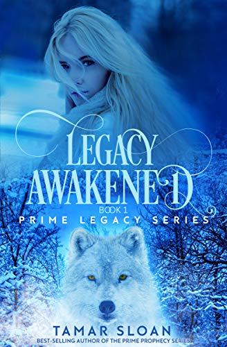 Legacy Awakened: Prime Legacy Series (English Edition)