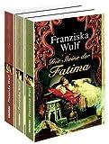 Wulf-Paket, 3 Bände - Die Steine der Fatima - Das Rätsel der Fatima - Das Auge der Fatima - Franziska Wulf