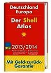 Der Shell Atlas 2013/2014 Deutschland...