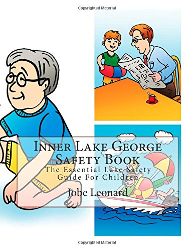 Inner Lake George Safety Book: The Essential Lake Safety Guide For Children
