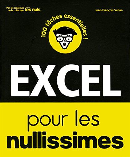 Excel pour les Nullissimes par Jean-François SEHAN