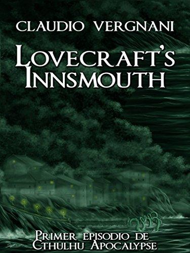 Lovecraft's Innsmouth (Cthulhu Apocalypse, Vol. I) por Claudio Vergnani