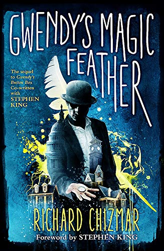 Gwendy's Magic Feather: (The Button Box Series) Feather Serie