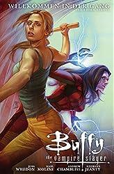 Buffy The Vampire Slayer, Staffel 9, Band 4: Willkommen in der Gang (Buffy The Vampire Slayer - Staffel 9) (German Edition)