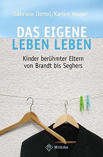 Das eigene Leben leben by Gabriele Oertel (2004-10-31)