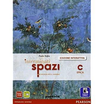 Interminati Spazi. Per Le Scuole Superiori. Con E-Book. Con Espansione Online: 3