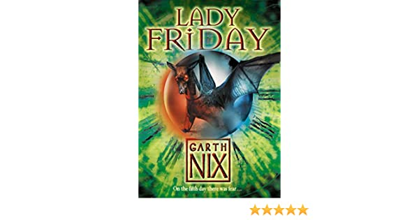 Lady friday the keys to the kingdom book 5 ebook garth nix lady friday the keys to the kingdom book 5 ebook garth nix amazon kindle shop fandeluxe Ebook collections
