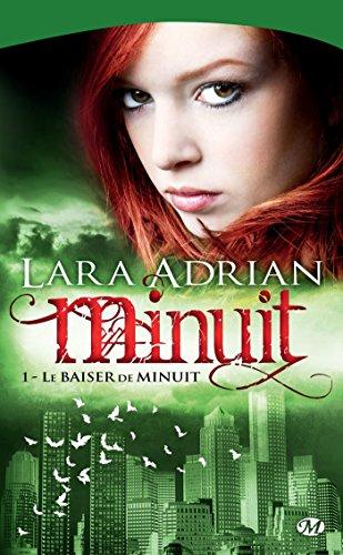 Le Baiser de minuit: Minuit, T1 (Bit-Lit) par Lara Adrian