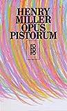 Opus Pistorum - Henry Miller