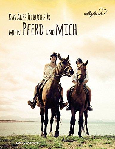 füllbuch für mein Pferd und mich ()