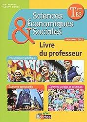 Sciences Économiques et Sociales Tle ES * Livre du professeur Spécifique et Spécialités