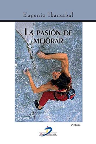 La pasión de mejorar por Eugenio Ibarzábal