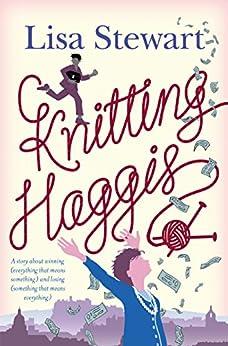 Knitting Haggis by [Stewart, Lisa]