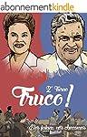 Truco - 2� turno!: O que A�cio Neves...