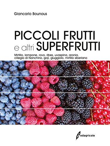 Photo Gallery piccoli frutti e altri superfrutti. mirtillo, lampone, rovo, ribes, uvaspina, aronia, ciliegio di nanchino, goji, giuggiolo, mirtillo siberiano