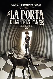 La porta dels tres panys (Catalan Edition)
