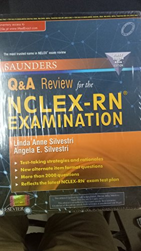 Saunders Q & A Review for the NCLEX-RN Examination: First South Asia Edition, 1e