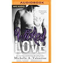 Wicked Love (Wicked White) by Michelle A. Valentine (2016-05-31)