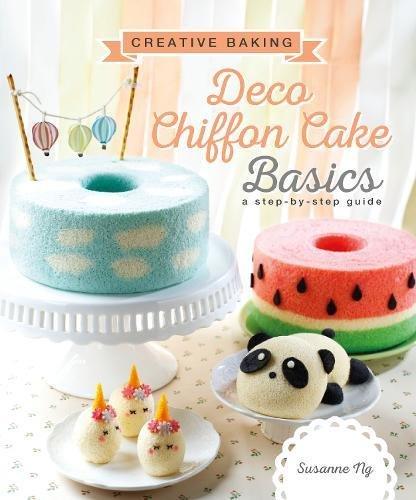 Creative Baking:  Deco Chiffon Cakes Basics por Susanne Ng