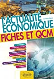 L'actualité économique. Fiches et QCM...