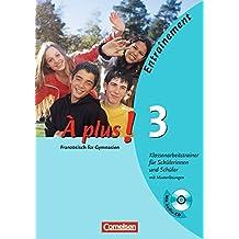À plus! - Ausgabe 2004: Band 3 - Klassenarbeitstrainer mit Musterlösungen und CD