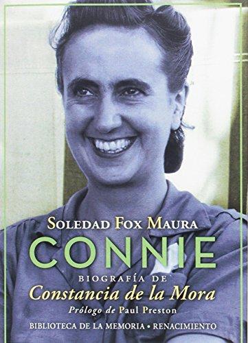 Connie : biografía de Constancia de la Mora por Soledad Fox Maura