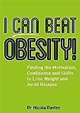 Usado, I Can Beat Obesity!: Finding the Motivation, Confidence segunda mano  Se entrega en toda España