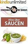 Alles über Saucen: klassische Zuberei...
