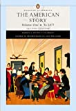 The American Story, Vol. 1: To 1877 by Robert A. Divine (2004-08-03)